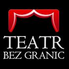 Teatr Bez Granic